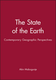 The State of the Earth: Contemporary Geographic Perspectives (0631202439) cover image