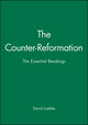 The Counter-Reformation: The Essential Readings (0631211039) cover image