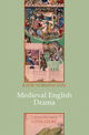 Medieval English Drama (0745636039) cover image