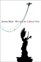 War and the Cultural Turn (0745648339) cover image