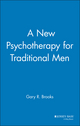 A New Psychotherapy for Traditional Men (0787941239) cover image