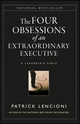 The Four Obsessions of an Extraordinary Executive: A Leadership Fable (0787954039) cover image