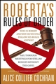 Roberta's Rules of Order: Sail Through Meetings for Stellar Results Without the Gavel (0787964239) cover image