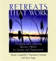 Retreats That Work: Designing and Conducting Effective Offsites for Groups and Organizations (0787967939) cover image
