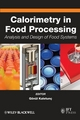 Calorimetry in Food Processing: Analysis and Design of Food Systems