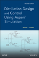 Distillation Design and Control Using Aspen Simulation, 2nd Edition (1118411439) cover image