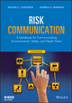 Risk Communication: A Handbook for Communicating Environmental, Safety, and Health Risks, 5th Edition (1118456939) cover image