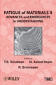 Fatigue of Materials II: Advances and Emergences in Understanding (1118520939) cover image