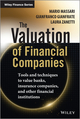 The Valuation of Financial Companies: Tools and Techniques to Measure the Value of Banks, Insurance Companies and Other Financial Institutions (1118617339) cover image