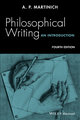 Philosophical Writing: An Introduction, 4th Edition (1119010039) cover image