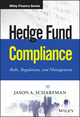 Hedge Fund Compliance: Risks, Regulation, and Management (1119240239) cover image