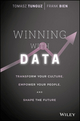 Winning with Data: Transform Your Culture, Empower Your People, and Shape the Future (1119257239) cover image