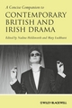 A Concise Companion to Contemporary British and Irish Drama (1405130539) cover image