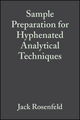 Sample Preparation for Hyphenated Analytical Techniques (1405148039) cover image
