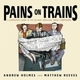 Pains on Trains: A Commuter's Guide to the 50 Most Irritating Travel Companions (1841126039) cover image