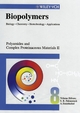 Biopolymers, Volume 8, Polyamides and Complex Proteinaceous Materials II  (3527302239) cover image