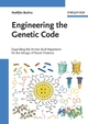 Engineering the Genetic Code: Expanding the Amino Acid Repertoire for the Design of Novel Proteins (3527312439) cover image