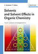Solvents and Solvent Effects in Organic Chemistry, Fourth, Updated and Enlarged Edition (3527324739) cover image