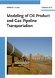 Modeling of Oil Product and Gas Pipeline Transportation (3527408339) cover image