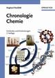 Chronologie Chemie: Entdecker und Entdeckungen, 3., überarbeitete und ergänzte Auflage (3527662839) cover image