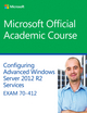 70-412 Confguring Advanced Windows Server 2012 Services R2 (EHEP003139) cover image