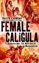 Female Caligula: Ranavalona, The Mad Queen of Madagascar (047002223X) cover image