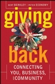 Giving Back : Connecting You, Business, and Community (047016753X) cover image