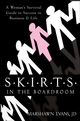 S.K.I.R.T.S in the Boardroom: A Woman's Survival Guide to Success in Business and Life (047038333X) cover image