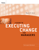 A Guide to Executing Change for Managers: Participant Workbook (047040003X) cover image