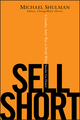 Sell Short: A Simpler, Safer Way to Profit When Stocks Go Down (047041233X) cover image