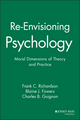 Re-Envisioning Psychology: Moral Dimensions of Theory and Practice (047044763X) cover image