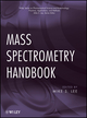 Mass Spectrometry Handbook (047053673X) cover image