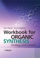 Workbook for Organic Synthesis: Strategy and Control (047075883X) cover image
