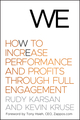 We: How to Increase Performance and Profits through Full Engagement (047076743X) cover image