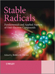 Stable Radicals: Fundamentals and Applied Aspects of Odd-Electron Compounds (047077083X) cover image