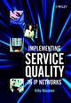 Implementing Service Quality in IP Networks (047084793X) cover image