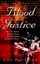 Blood and Justice: The 17 Century Parisian Doctor Who Made Blood Transfusion History (047085653X) cover image