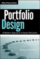 Portfolio Design: A Modern Approach to Asset Allocation (047093123X) cover image