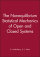 The Nonequilibrium Statistical Mechanics of Open and Closed Systems (047118683X) cover image