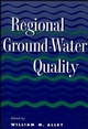 Regional Ground-Water Quality (047128453X) cover image