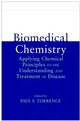 Biomedical Chemistry: Applying Chemical Principles to the Understanding and Treatment of Disease (047132633X) cover image