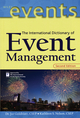 The International Dictionary of Event Management, 2nd Edition (047139453X) cover image