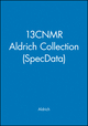 13CNMR Aldrich Collection (SpecData) (047144023X) cover image