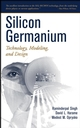 Silicon Germanium: Technology, Modeling, and Design (047144653X) cover image