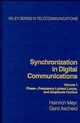 Synchronization in Digital Communications, Volume 1: Phase-, Frequency-Locked Loops, and Amplitude Control (047150193X) cover image