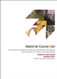 Material ConneXion: The Global Resource of New and Innovative Materials for Architects, Artists and Designers (047175403X) cover image