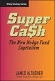 SuperCash: The New Hedge Fund Capitalism (047179113X) cover image