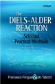 The Diels-Alder Reaction: Selected Practical Methods (047180343X) cover image