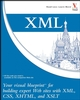 XML: Your visual blueprint for building expert websites with XML, CSS, XHTML, and XSLT (047193383X) cover image