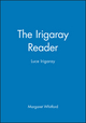 The Irigaray Reader: Luce Irigaray (063117043X) cover image